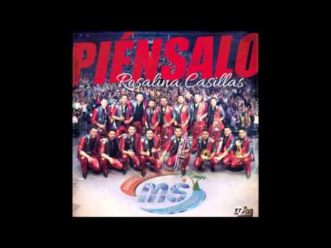 Banda MS 2015 - Piénsalo (Estreno 2015)