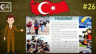 تعلم اللغة التركية مجاناً المستوى الأول الدرس السادس والعشرون (النص الثاني)