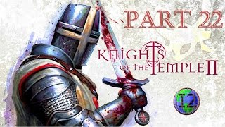 Knights of the Temple II PC Walkthrough Part 22 (ISQUARED) HD
