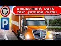 Amusement Park Fair Ground Circus Trucker Parking Simulator - Play With Games Ltd Walkthrough