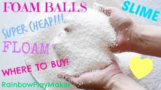 DIY WHERE TO BUY FOAM BALLS SUPER CHEAP!! MAKE YOUR OWN FLOAM & SLIME! MY FOAM BALL SUPPLIES SECRET!