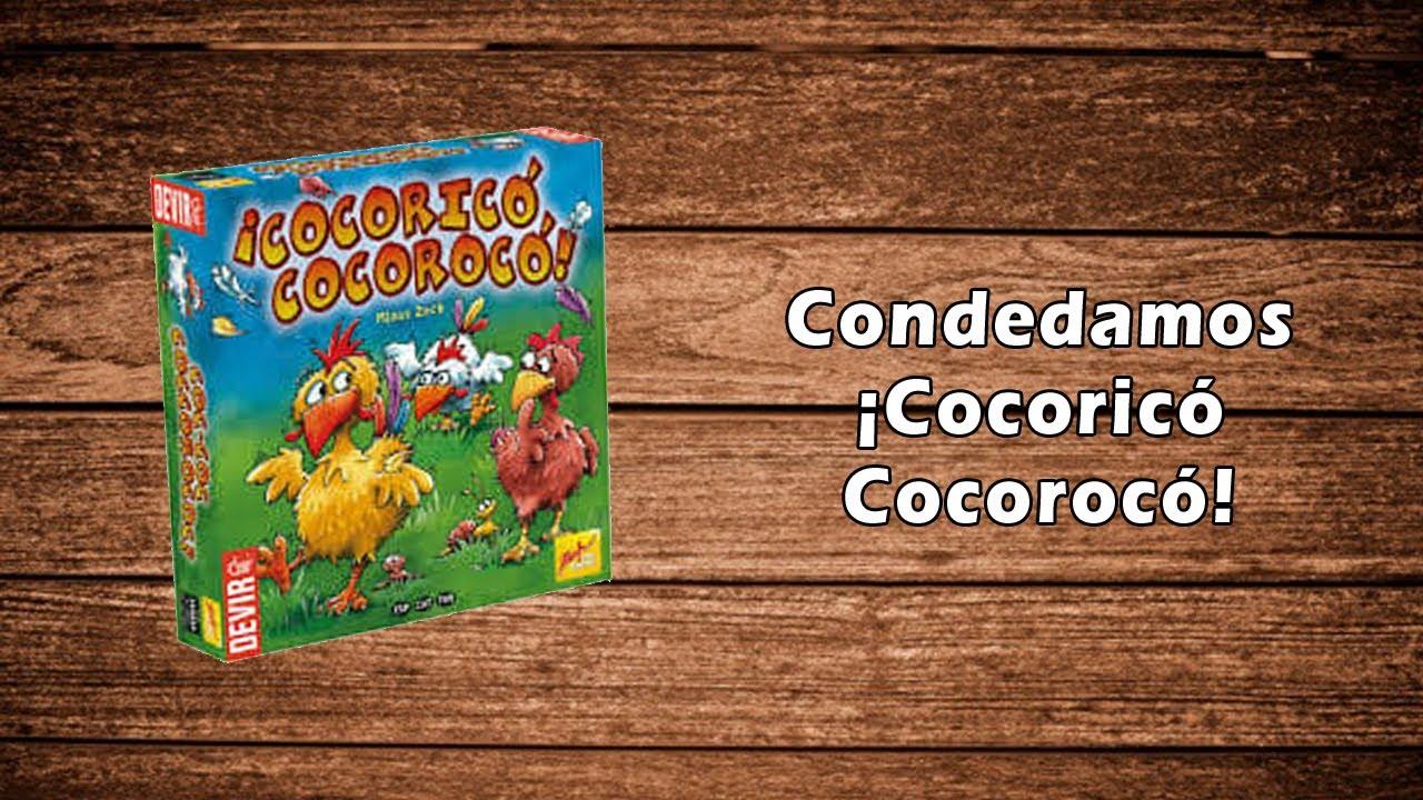 Condedamos a Cocorico Cocoroco