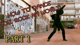 how to dance like michael jackson you rock my world part 1 mj dance lesson