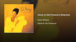 Alone In His Presence (Reprise)