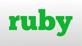 ruby meaning and pronunciation