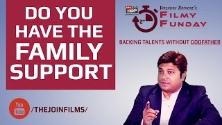 Acting Advice | Get Family's support on your Bollywood Dreams परिवार समर्थन|FilmyFunday#14|JoinFilms