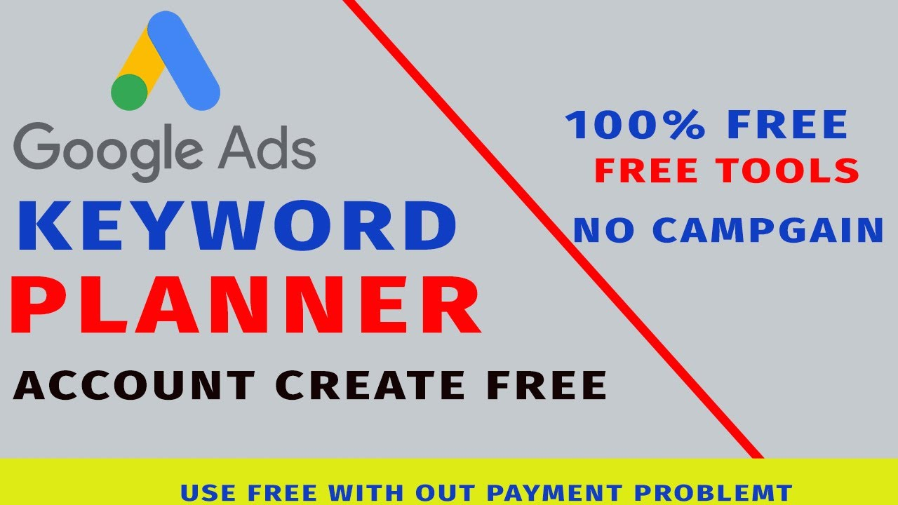 How To Create Google Adwords Account For Free Create Google Keyword Planner Account Youtube