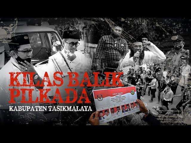Kilas Balik Pilkada Kabupaten Tasikmalaya