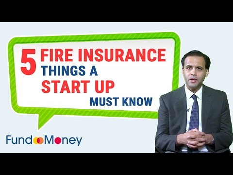 5 Fire Insurance Things A Start Up Must Know