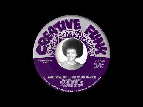 Diane Jenkins - Sweet Wine, Music, And My Imagination [Creative Funk] 1974 Northern Soul 45
