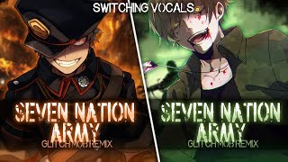 ◤Nightcore◢ ↬ Seven Nation Army [Switching Vocals]