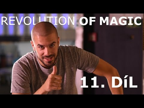 Revolution Of Magic - Radek Bakalar & EKTOR | 11. Dil