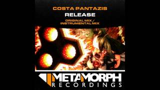 Costa Pantazis - Release (Original Mix) [Metamorph Recordings]