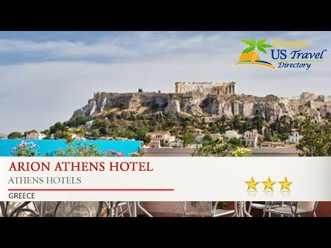 Arion Athens Hotel - Athens Hotels, Greece