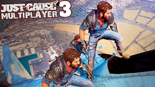 JUST CAUSE 3 MULTIPLAYER MOD | Things To Do When You're Not Exploding | JC3 MP Mod Beta Gameplay