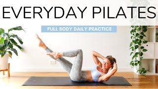 EVERYDAY PILATES | 45 MIN FULL BODY WORKOUT