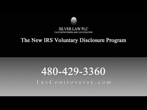 The New IRS Voluntary Disclosure Program | Phoenix Lawyer Jason Silver