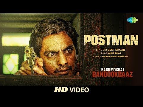 Postman | Babumoshai Bandookbaaz |...