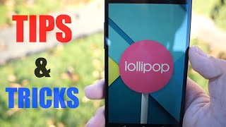 Android 5.0 Lollipop Tips & Tricks!