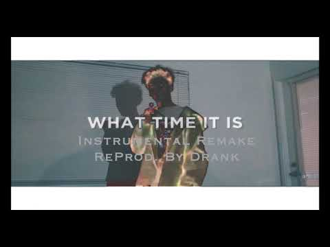 Benny - What Time It Is (Instrumental Remake) [ReProd. by Drank]