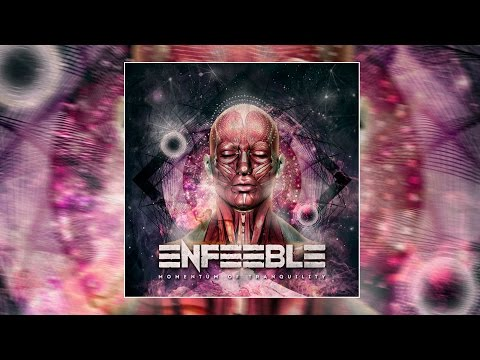 Enfeeble - Four Eyes (Two Hearts) [New Song 2015]