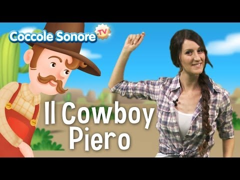 Il cowboy Piero - Balliamo con Greta - Canzoni per bambini di Coccole Sonore