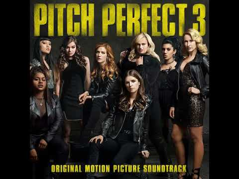 Download Pitch Perfect 3 (Original Motion Picture Soundtrack) - Cheap Thrills