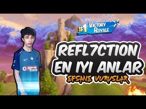 FORTNITE REFL7CTION EN İYİ ANLAR ! #1 ( Reflection )