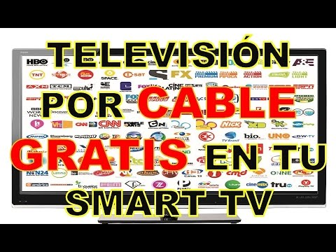 TV DE CABLE GRATIS EN TU SMART TV 2017 | Bien explicado