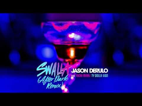 Jason Derulo  Swalla feat Nicki Minaj & Ty Dolla $ign After Dark Remix