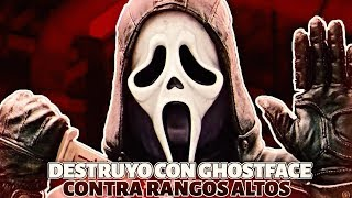 DESTRUYENDO CON GHOSTFACE (SCREAM) A RANGOS ALTOS EN DEAD BY DAYLIGHT! PAPI IS BACK