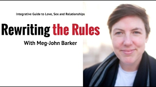 dr meg john barker on how to rewrite the rules for relationships and have enduring love