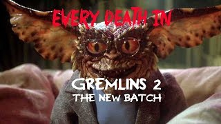 EVERY DEATH IN #133 Gremlins 2: The New Batch (1990)