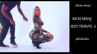 Repeat youtube video [All-Star Booty] NICKI MINAJ Sexy Tribute 6 (1080p)
