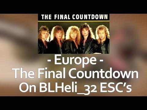 Europe - Final Countdown on BLHeli_32 ESC's - Startup music