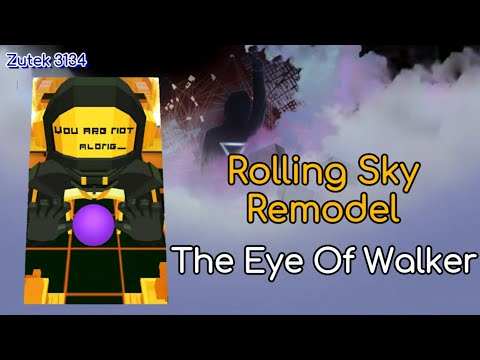 Rolling Sky Remodel - The Eye Of Walker