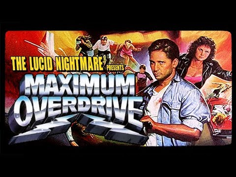 The Lucid Nightmare - Maximum Overdrive Review