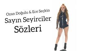 (4.33 MB) Ozan Doğulu Ft. Ece Seçkin - Sayın Seyirciler (Sözleri - Lyrics) Mp3