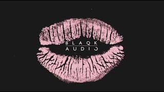 Blaqk Audio - OK, Alex