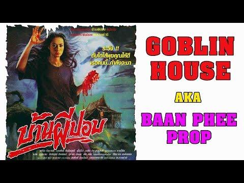 Wu Tang Collection - Thai Horror Film: Goblin House aka Baan Phee Porp
