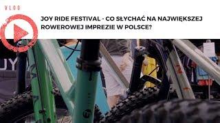Joy Ride Festival - co słychać na największej rowerowej imprezie w Polsce?
