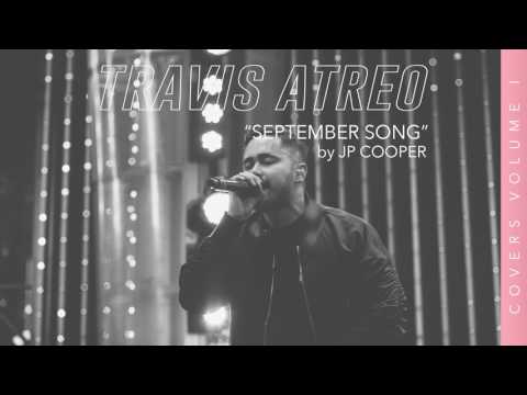 September Song - JP Cooper (Cover by Travis Atreo)