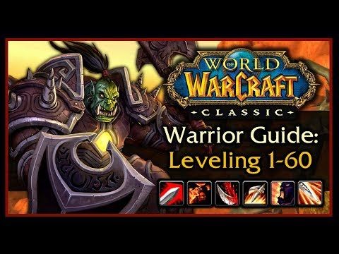Classic WoW: Warrior Leveling Guide 2.0 (Talents, Weapon Progression, Rotation, Tips & Tricks)