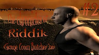 Хроники Риддика:Побег из бухты Мясника #2(The Chronicles of Riddick: Escape from Butcher Bay)