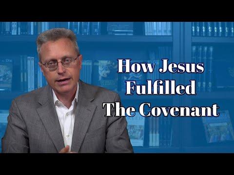 How Jesus Fulfills the Covenants