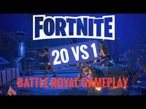 20 Vs 1!? Fortnite Battle Royal Gameplay