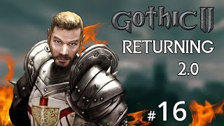 #16 - Valley of Ancients Part 1 - Gothic 2: Returning 2.0 English
