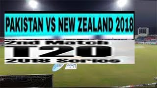 Pakistan vs New Zealand  2nd T20  Urdu Hind 2018