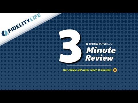 Fidelity Life Insurance Company Review [3 Minute Breakdown]
