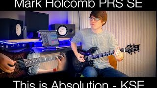 PRS Mark Holcomb SE - KSE - This is Absolution (cover)